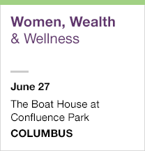 Women, Wealth and Wellness, June 27