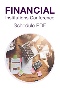 """Financial_Institutions_Conference_Schedule_at_a_Glance"""