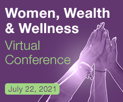 Women, Wealth & Wellness Virtual Conference